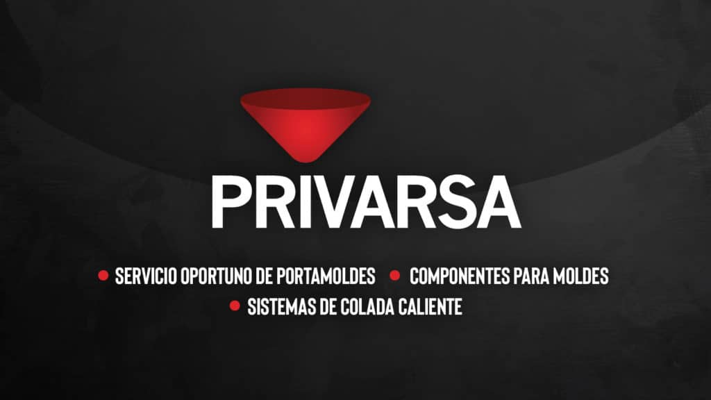 Gráfico de PRIVARSA: Servicio oportuno de portamoldes, componentes para moldes, sistemas de colada caliente