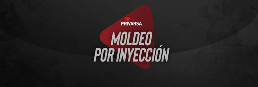 portada para blog sobre moldeo por inyección - PRIVARSA